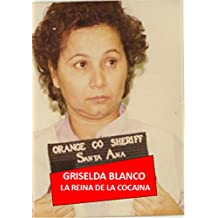 Griselda BLANCO: La Reina de la COCAÍNA (Al Precio de la Sangre nº 3)
