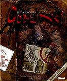 Goblins ! Un guide de survie et un désastre en quatre actes