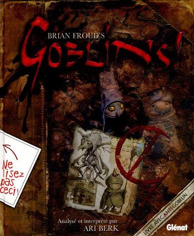 Goblins ! : Un guide de survie et un désastre en quatre actes