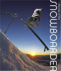 The Way of the Snowboarder [Hardcover] by Reed, Rob