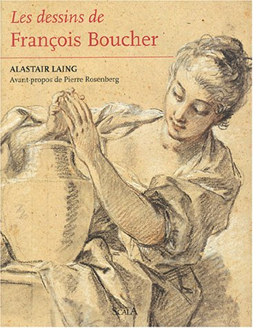 Les dessins de François Boucher par Alistair Laing