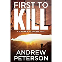 [(First to Kill)] [Author: Andrew Peterson] published on (November, 2012)