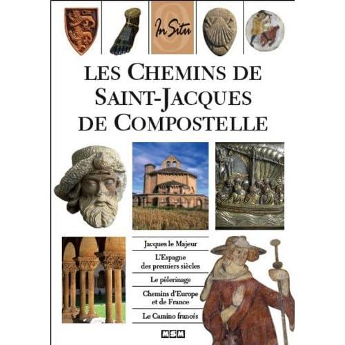 Les Chemins de Saint-Jacques de Compostelle (In Situ)