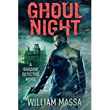 Ghoul Night (Shadow Detective Book 6)