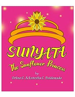 PDF Gratis Sunyata: The Sunflower Princess (New Princess Stories Book 3)