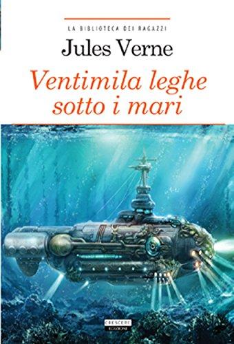 Ventimila leghe sotto i mari: Ediz. ridotta (La biblioteca dei ragazzi)