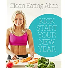 Sampler: Clean Eating Alice: Kick Start Your New Year