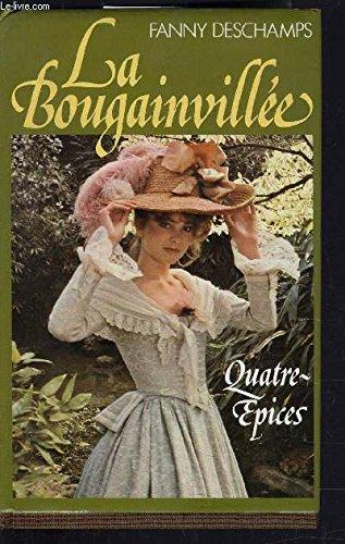La Bougainvillée, tome 2 : Quatre-épices par Fanny Deschamps