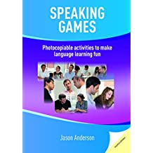 [Speaking Games: Photocopiable Activities to Make Language Learning Fun] (By: Jason Anderson) [published: December, 2014]
