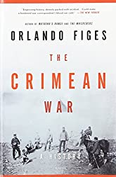 [ THE CRIMEAN WAR: A HISTORY ] The Crimean War: A History By Figes, Orlando ( Author ) Feb-2012 [ Paperback ]