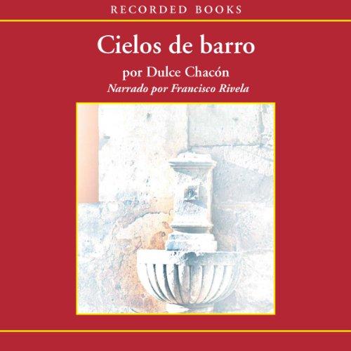Cielos de Barro [Skies of Clay (Texto Completo)]