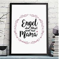 ENGEL OHNE FLÜGEL NENNT MAN MAMA Bild in A4 – perfektes und persönliches Geschenk für Deine Mutti zum Geburtstag Hochzeitstag Frauentag Muttertag - Rahmen optional zubuchbar
