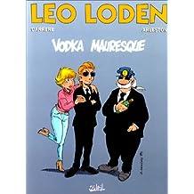 Léo Loden, tome 8. Vodka mauresque