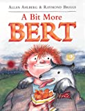 A Bit More Bert (Viking Kestrel Picture Books)