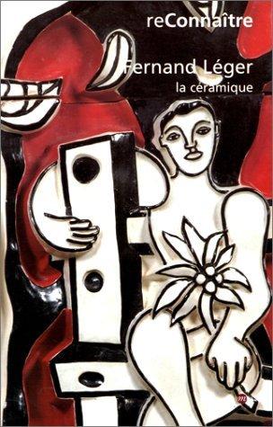 Fernand Léger et la céramique par  Collectif