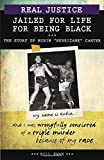 Real Justice: Jailed for Life for Being Black: The Story of Rubin Hurricane Carter (Lorimer Real Justice) by Bill Swan (2015-03-01)