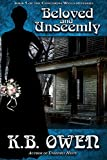 Front cover for the book Beloved and Unseemly by K.B. Owen