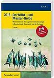 Der MBA- und Master-Guide 2018: Weiterbildende Management-Studiengänge in Deutschland, Österreich und der Schweiz