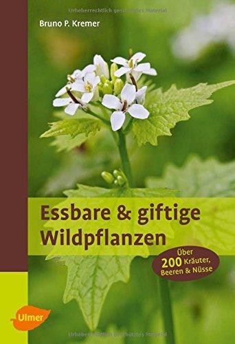 essbare-und-giftige-wildpflanzen-uber-200-krauter-beeren-und-nusse