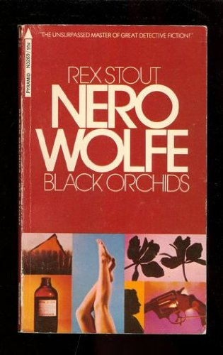 Black Orchids (The adventures of Nero Wolfe) [Mass Market Paperback] by
