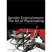 Gensler Entertainment: The Art of Placemaking