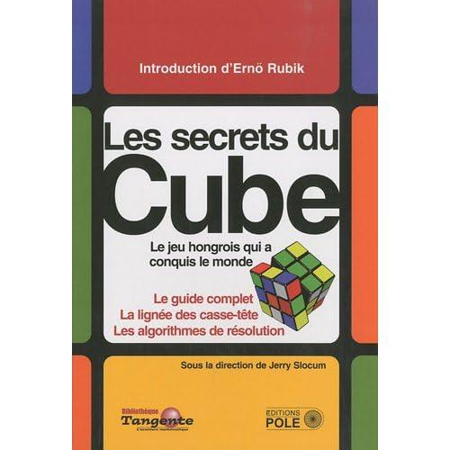Le Cube : Le guide définitif du puzzle le plus vendu au monde