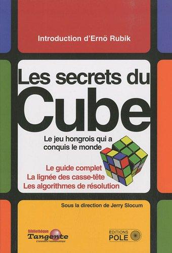Le Cube : Le guide dfinitif du puzzle le plus vendu au monde