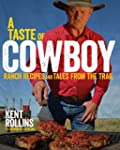 A Taste of Cowboy: Ranch Recipes and...