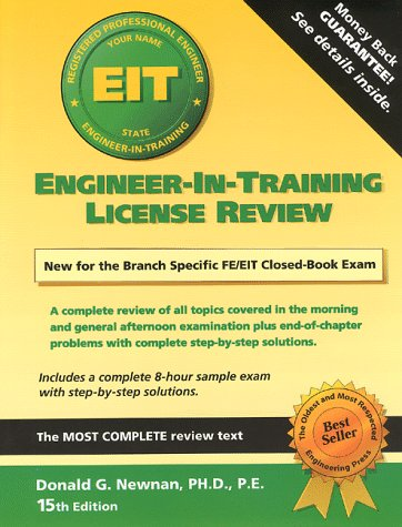 Engineer-In-Training License Review: A Complete Textbook Prepared Specifically for the New Closed-Book Exam (Engineer In Training)