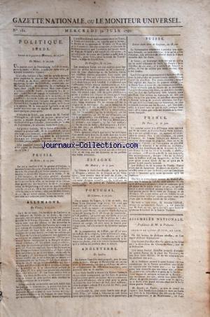 GAZETTE NATIONALE OU LE MONITEUR UNIVERSEL [No 181] du 30/06/1790 - POLITIQUE EN SUEDE - PRUSSE - ALLEMAGNE - ESPAGNE - PORTUGAL - ANGLETERRE - FRANCE - SUISSE - ASSEMBLEE NATIONALE / PRESIDENCE DE M. LE PELLETIER