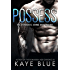 Possess (The Syndicate: Crime and Passion Book 1)