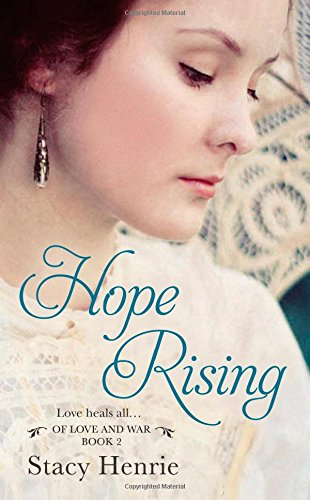 Hope Rising Of Love And War