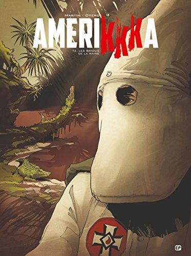 Amerikkka T2: Les bayous de la haine