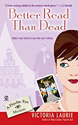 Better Read Than Dead: A Psychic Eye Mystery
