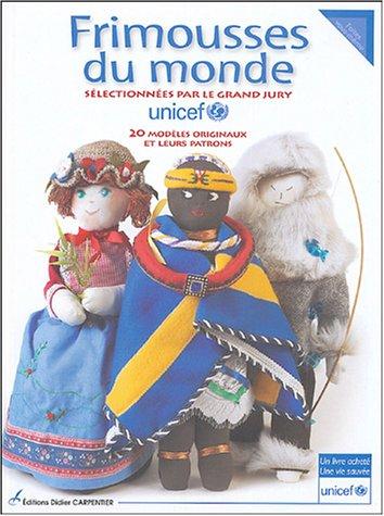 Frimousses du monde par Alessandra Martines, Nicolas Le Riche, Unicef