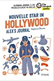 Nouvelle star in Hollywood : Alex's Journal | Benson, Stéphanie (1959-....)