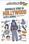 Nouvelle Star in Hollywood - Alex's Journal par Benson