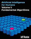 Artificial Intelligence Best Deals - Artificial Intelligence for Humans, Volume 1: Fundamental Algorithms