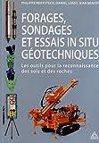 Forages, sondages et essais in situ géotechniques - Les outils pour la reconnaissance des sols et des roches.