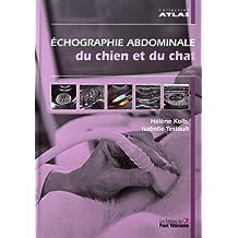 Echographie abdominale du chien et du chat
