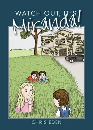 Watch Out, It's Miranda! by Chris Eden (2008) Paperback