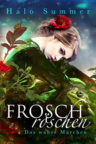Froschröschen - Das wahre Märchen von [Summer, Halo]