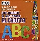 Il mio primo alfabeto. Eco-cubotti. Ediz. illustrata. Con gadget