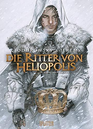 Die Ritter von Heliopolis. Band 2: Albedo, das weiße Werk