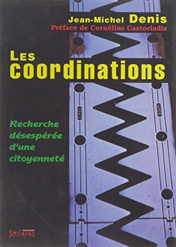 Les coordinations : Recherche désespérée d'une citoyenneté par Jean-Michel Denis