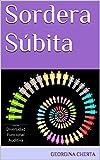 Sordera Súbita (Diversidad Funcional Auditiva nº 5) (Spanish Edition)