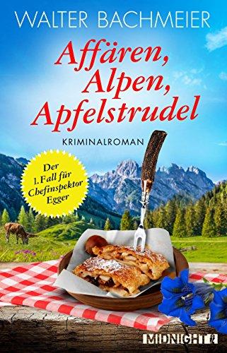 Buchseite und Rezensionen zu 'Affären, Alpen, Apfelstrudel' von Walter Bachmeier