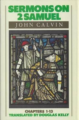[(Sermons on 2 Samuel)] [By (author) Jean Calvin] published on (December, 1992) par Jean Calvin
