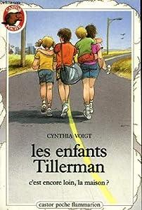 """Afficher """"Les Enfants Tillerman n° 1 C'est encore loin, la maison ?"""""""