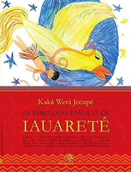 Como Descargar Libro Gratis As fabulosas fábulas de Iauaretê Paginas Epub Gratis